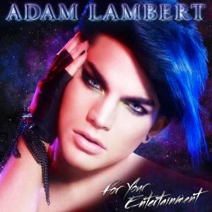 adamlambert_foryourentertainment_cover